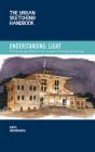 The Urban Sketching Handbook Understanding Light: Portraying Light Effects in On-Location Drawing and Painting (Urban Sketching Handbooks #14) Cover Image