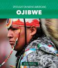 Ojibwe (Spotlight on Native Americans) Cover Image