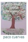Bienvenida sea la contaminación: Nora Cover Image