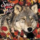 2016 Spirit of the Wolf Wall Calendar Cover Image