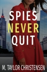 Spies Never Quit Cover Image