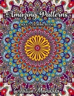 Amazing Patterns - Adult Coloring Book: 50 Pages with Large and Beautiful Mandala Patterns. Mandala Coloring Book. Stress relieving designs Cover Image