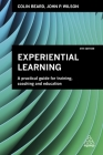 Experiential Learning: A Practical Guide for Training, Coaching and Education Cover Image