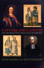 Captors and Captives: The 1704 French and Indian Raid on Deerfield (Native Americans of the Northeast: Culture) Cover Image
