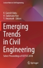 Emerging Trends in Civil Engineering: Select Proceedings of Icetce 2018 (Lecture Notes in Civil Engineering #61) Cover Image