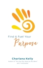 Find & Fuel Your Purpose Cover Image