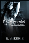 Homewrecker: I Can Love You Better Cover Image