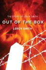 Out of the Box - The Story of Leroy Smith Cover Image
