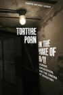 Torture Porn in the Wake of 9/11: Horror, Exploitation, and the Cinema of Sensation (War Culture) Cover Image