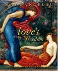 Love's Exquisite Freedom Cover Image