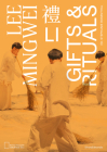 Lee Mingwei: Li, Gifts and Rituals Cover Image