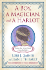 A Boy, a Magician, and a Harlot: Stories You Never Heard from the Bible Cover Image