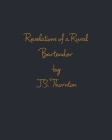 Revelations of a Rural Bartender Cover Image