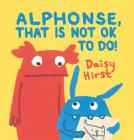 Alphonse, That Is Not OK to Do! Cover Image