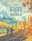 Epic Bike Rides of the World Cover Image