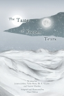 The Taste of Frozen Tears: My Antarctic Walkabout- A Graphic Novel Cover Image