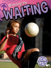 Winning by Waiting (Social Skills) Cover Image