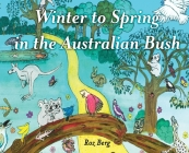 Winter to Spring in the Australian Bush Cover Image