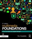 Multimedia Foundations: Core Concepts for Digital Design Cover Image