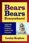 Bears, Bears Everywhere!: Supporting Children's Emotional Health in the Classroom Cover Image