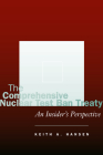 The Comprehensive Nuclear Test Ban Treaty: An Insider's Perspective Cover Image