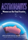Astronauts: Women on the Final Frontier Cover Image