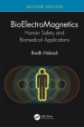 Bioelectromagnetics: Human Safety and Biomedical Applications Cover Image