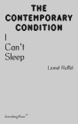I Can't Sleep (Sternberg Press / The Contemporary Condition) Cover Image