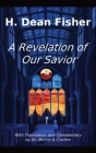 A Revelation of Our Savior: with Translation and Commentary by Dr. Michel S. Curllen Cover Image