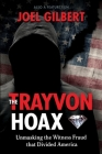 The Trayvon Hoax: Unmasking the Witness Fraud that Divided America Cover Image