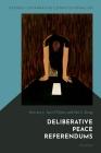 Deliberative Peace Referendums Cover Image