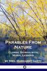 Parables From Nature: Classic Stories with Moral Lessons Cover Image