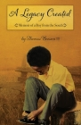 A Legacy Created: Memoir of a Boy from the South Cover Image