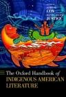 The Oxford Handbook of Indigenous American Literature (Oxford Handbooks) Cover Image
