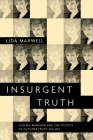 Insurgent Truth: Chelsea Manning and the Politics of Outsider Truth-Telling Cover Image