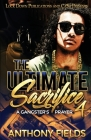 The Ultimate Sacrifice 4: A Gangster's Prayer Cover Image