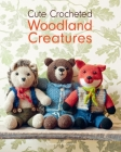 Cute Crocheted Woodland Creatures Cover Image