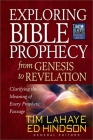 Exploring Bible Prophecy from Genesis to Revelation: Clarifying the Meaning of Every Prophetic Passage (Tim LaHaye Prophecy Library(tm)) Cover Image
