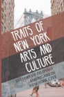 Traits Of New York Arts And Culture: History Of Filipino-Americans In New York City: New York University Cover Image