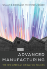 Advanced Manufacturing: The New American Innovation Policies Cover Image