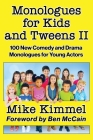 Monologues for Kids and Tweens II Cover Image