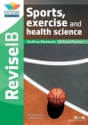 Sports, Exercise and Health Science (SL and HL): Revise IB TestPrep Workbook Cover Image