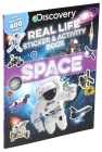 Discovery Real Life Sticker and Activity Book: Space (Discovery Real Life Sticker Books) Cover Image