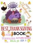 Best Thanksgiving Book for Toddlers: Coloring Books: Activity Books: Thanksgiving Books-Paperback (Autumn #31) Cover Image