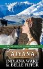 Mail Order Bride - Aiyana Cover Image