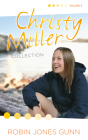 Christy Miller Collection, Vol 3 (The Christy Miller Collection #3) Cover Image