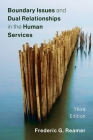 Boundary Issues and Dual Relationships in the Human Services Cover Image