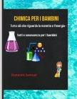 Chimica Per I Bambini: Tutto su questioni ed energia Fatti e conoscenze per i bambini Cover Image