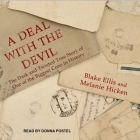 A Deal with the Devil: The Dark and Twisted True Story of One of the Biggest Cons in History Cover Image
