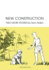 New Construction: Two More Stories Cover Image